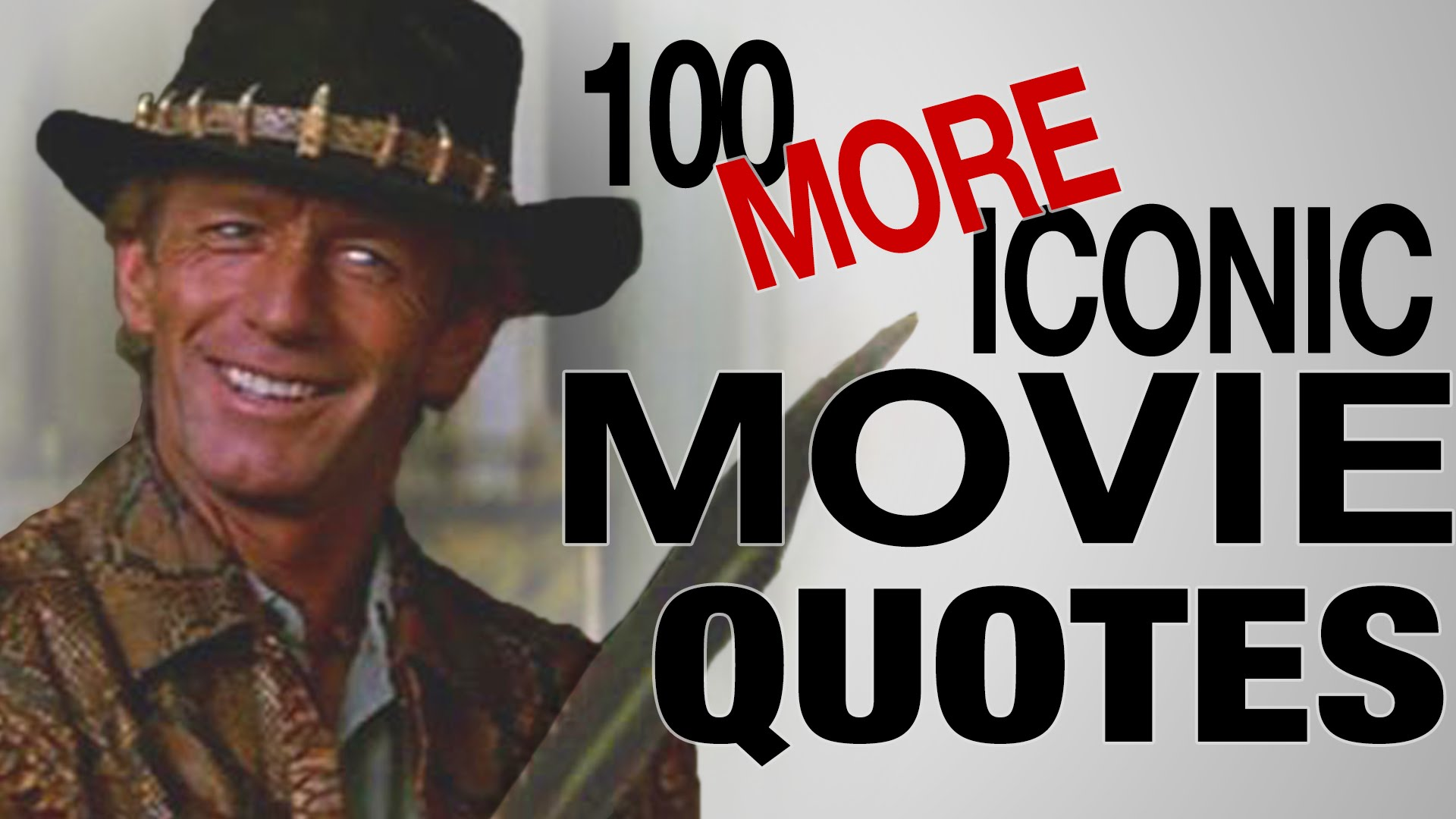 100 MORE Most Iconic Movie Quotes of All Time – The Feed
